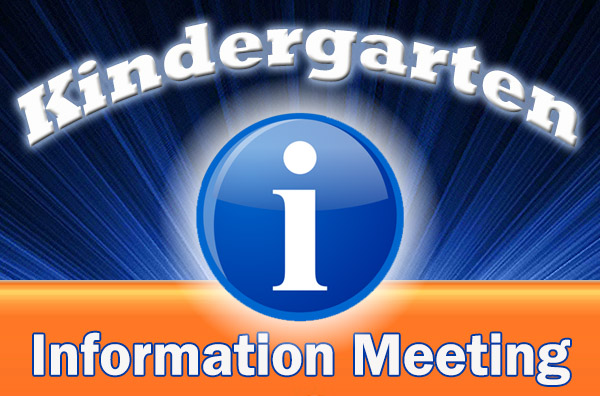 Kindergarten Parent Informational Meeting - Virtual